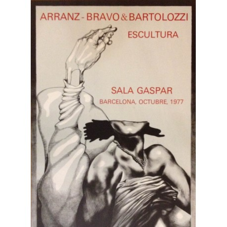 ARRANZ-BRAVO & BARTOLOZZI. Escultura. Sala Gaspar. 1977.