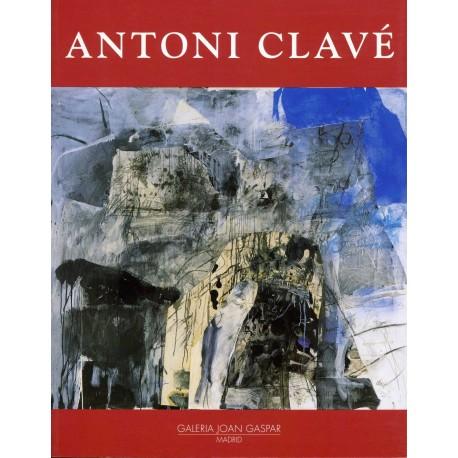 CLAVÉ Antoni. Pinturas y collages. 1993-2003 (Madrid).
