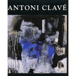 CLAVÉ Antoni. Pinturas y collages. 1993-2003 (Barcelona)