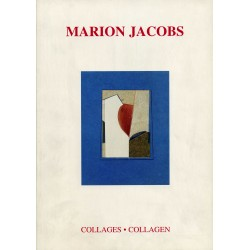 JACOBS Marion. Collages / Collagen. 1994-1995.