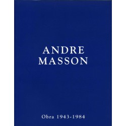 MASSON André. Obra 1943-1984.
