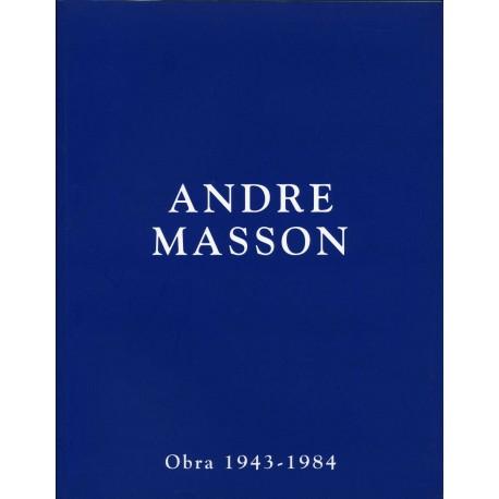 MASSON André. Obra 1943-1984.