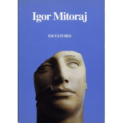 MITORAJ Igor. Escultures. 1978-1993 (1994).