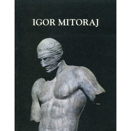 MITORAJ Igor. Escultures. 1999-2000.