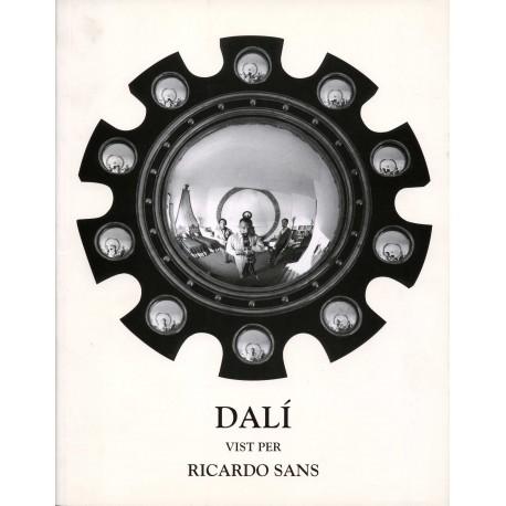 SANS Ricardo. Dalí vist per Ricardo Sans