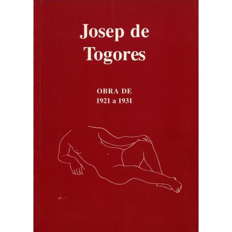 TOGORES Josep. Obra de 1921 a 1931