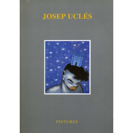 UCLÉS Josep. Pintures