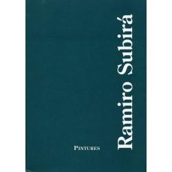 SUBIRÁ Ramiro. Pintures
